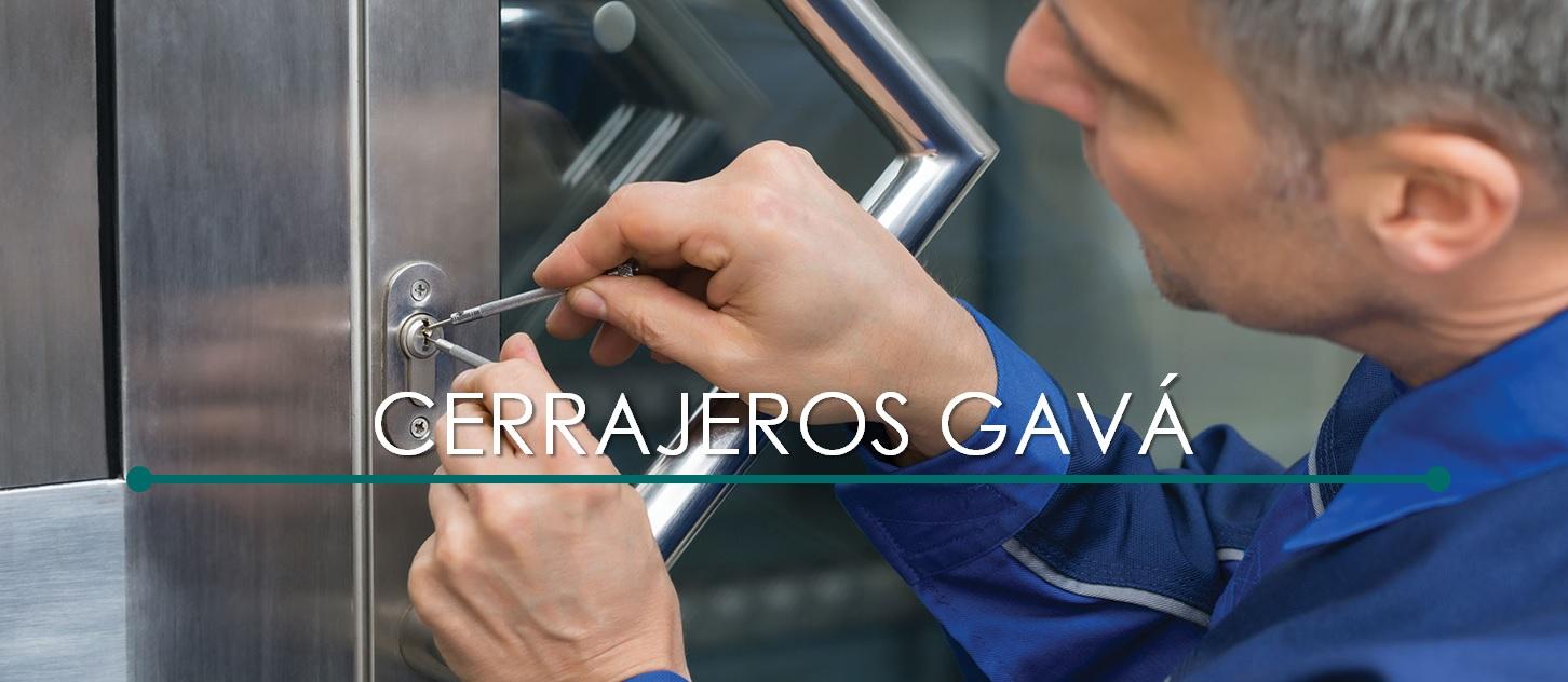 CERRAJEROS GAVÁ 24 HORAS